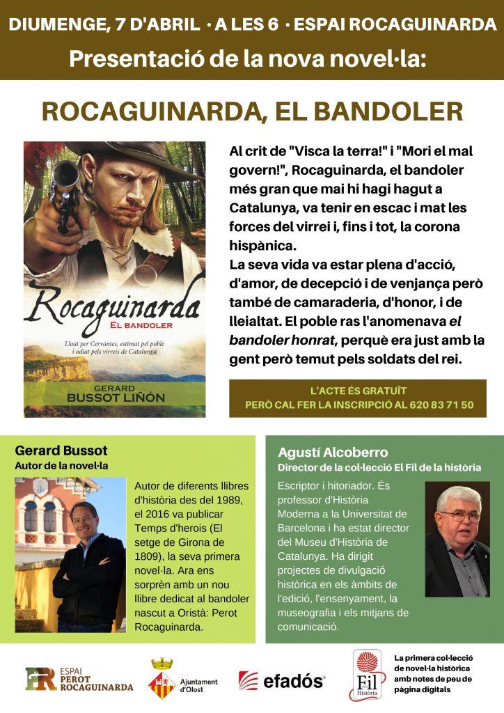 Amb la presència de l'autor Gerard Bussot i d'Agustí Alcoberro, escriptor i historiador